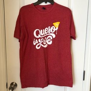 Moes Queso is Life Tee